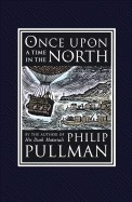 Once Upon a Time in the North  /  Lyra's Oxford by Philip Pullman