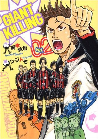 Giant Killing Vol. 2 by Masaya Tsunamoto