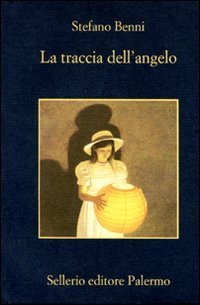 La traccia dell'angelo by Stefano Benni