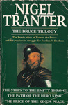 The Bruce Trilogy: Steps to the Empty Throne, Path of the Hero King & Price of the King's Peace
