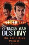 The Corinthian Project (Doctor Who: Decide Your Destiny, #4)
