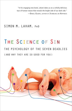 The Science of Sin by Simon M. Laham
