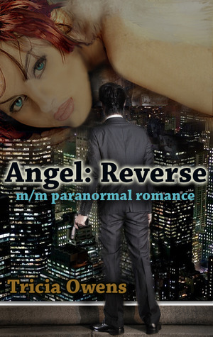 Angel Reverse by Tricia Owens