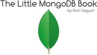 The Little MongoDB Book by Karl Seguin