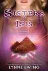 Sisters of Isis by Lynne Ewing