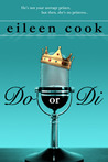 Do or Di by Eileen Cook