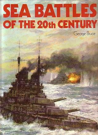 Sea Battles Of The 20th Century