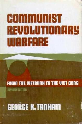 Communist Revolutionary Warfare: From The Vietminh To The Viet Cong Revised Edition