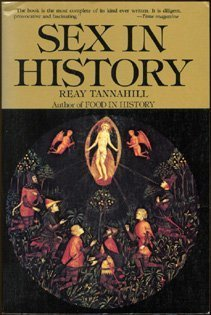 Sex in History by Reay Tannahill
