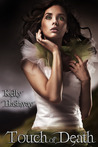 Touch of Death by Kelly Hashway
