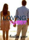 Loving Summer (Loving Summer, #1)