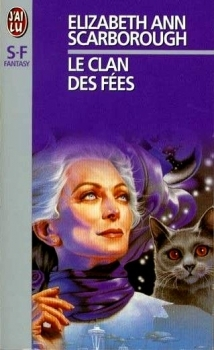 Le clan des fées by Elizabeth Ann Scarborough