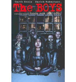 The Boys, Volume 3: Good For The Soul