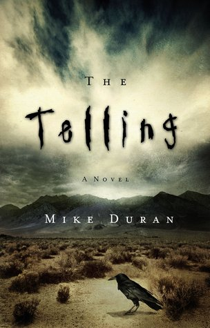 The Telling by Mike Duran