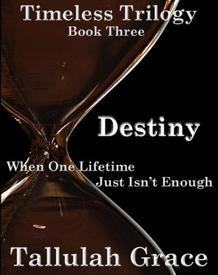 Destiny by Tallulah Grace