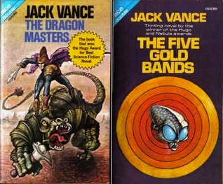 The Dragon Masters / The 5 Gold Bands by Jack Vance
