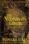 The Necromancer's Grimoire (The Elysium Texts, #2)