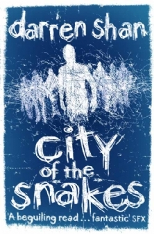 City of the Snakes by Darren Shan