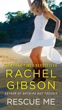Rescue Me by Rachel Gibson