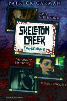 Engrenage (Skeleton Creek, #2)