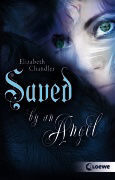 Saved by an Angel (Kissed by an Angel #3)