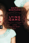 Und raus bist du (The Lying Game, #1)