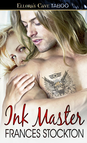 Ink Master by Frances Stockton