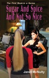 Sugar And Spice And Not So Nice (The Mellow Summers #1)