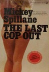 The Last Cop Out