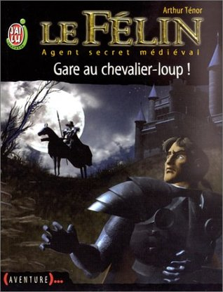 Le Félin, tome 5  by Arthur Ténor
