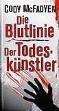 Die Blutlinie + Der Todesknstler : Doppelband
