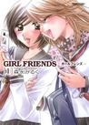 Girl Friends, Volume 1 by Milk Morinaga