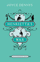 Henrietta's War: News from the Home Front 1939-1942