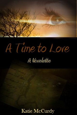 A Time to Love by Katie McCurdy
