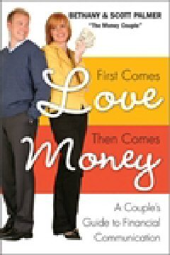 First Comes Love, Then Comes Money by Bethany Palmer