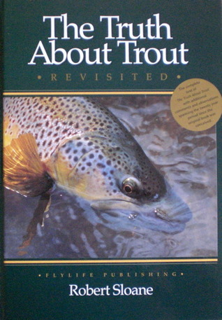 The Truth About Trout  by Robert D. Sloane