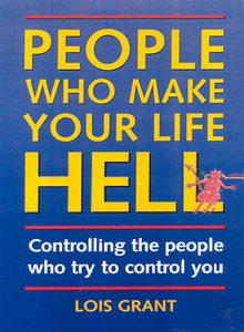 People Who Make Your Life Hell