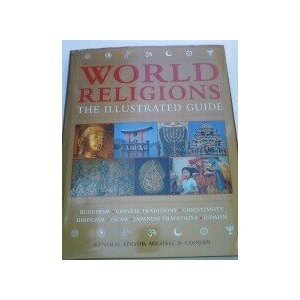 World Religions, the Illustrated Guide