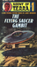 The Flying Saucer Gambit (A...