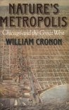 Nature's Metropolis by William Cronon