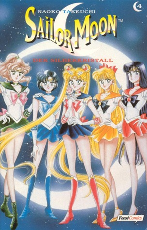 Sailor Moon 04:  Der Silberkristall (Sailor Moon, #4)