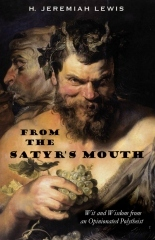 From the Satyr's Mouth by H. Jeremiah Lewis