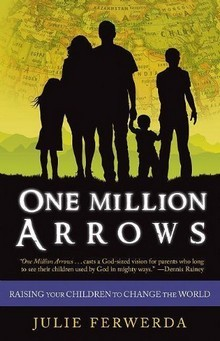 One Million Arrows by Julie Ferwerda