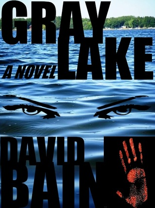 Gray Lake: A Novel