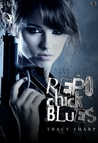 Repo Chick Blues (The Leah Ryan Mysteries, #1)