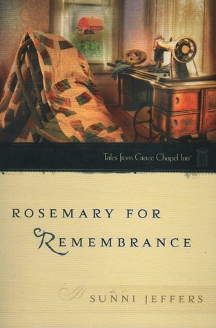 Rosemary for Remembrance (Tales from Grace Chapel Inn #24)