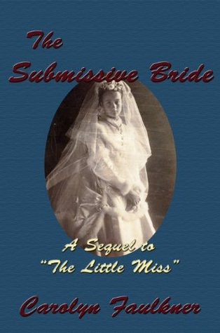 The Submissive Bride by Carolyn Faulkner