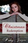 Christmas Redemption by Paty Jager
