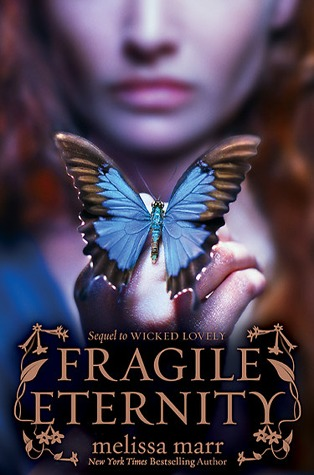 fragile eternity - melissa marr