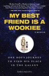 My Best Friend Is a Wookiee